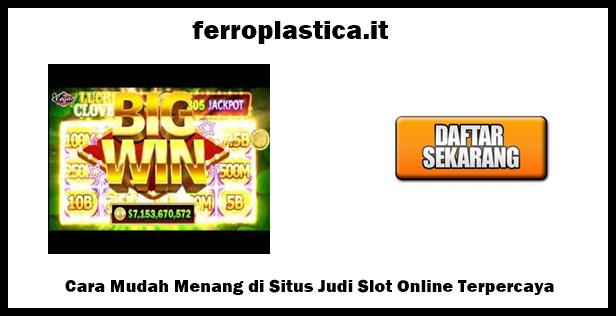 Situs Judi Slot Online Terpercaya