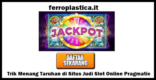 Situs Judi Slot Online Pragmatic